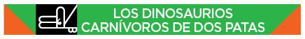Los dinosaurios carnívoros de dos patas (Two-Legged, Meat-Eating Dinosaurs) [Spanish]