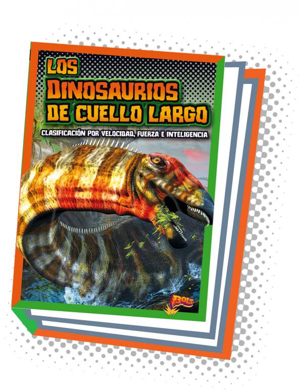 Los dinosaurios de cuello largo (Long-Necked Dinosaurs) [Spanish]