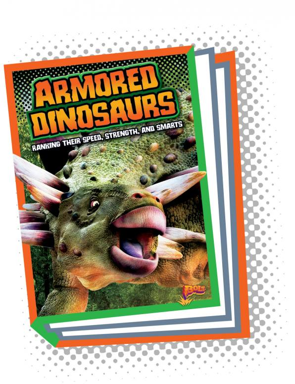 Armored Dinosaurs: Ranking Their Speed, Strength, and Smarts