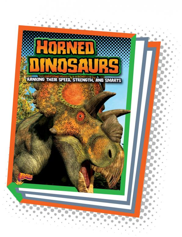 Horned Dinosaurs: Ranking Their Speed, Strength, and Smarts