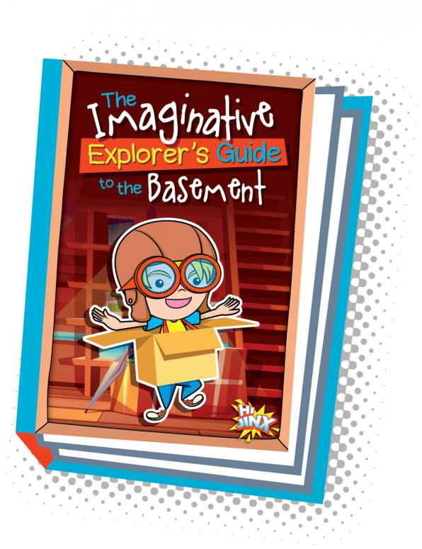 The Imaginative Explorer's Guide to the Basement