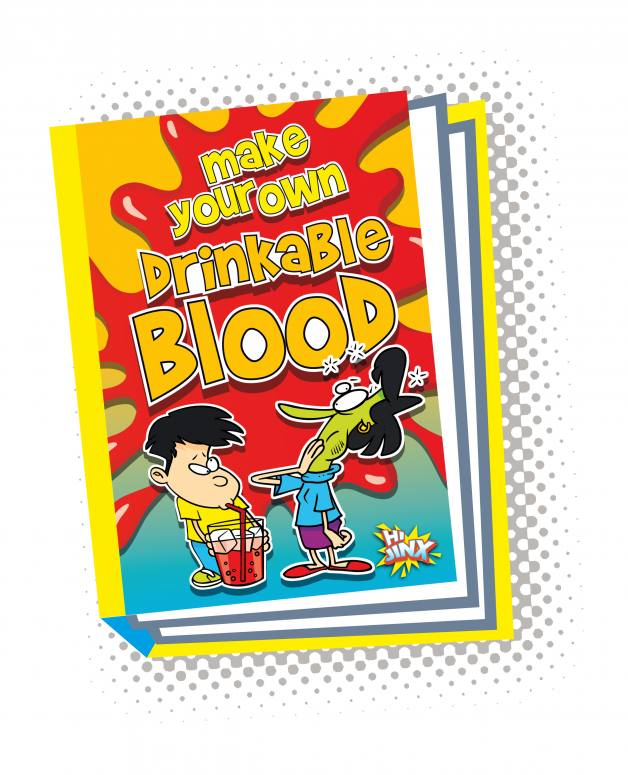 Make Your Own Drinkable Blood (Paperback)
