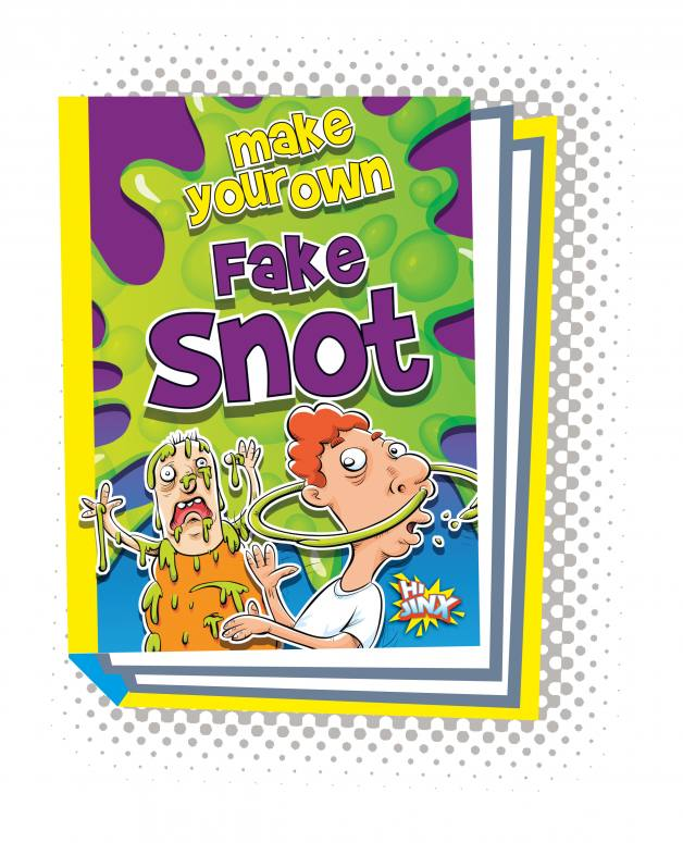 Make Your Own Fake Snot (Paperback)